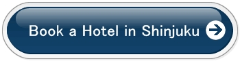 Book a hotel in Shinjuku via Booking.com